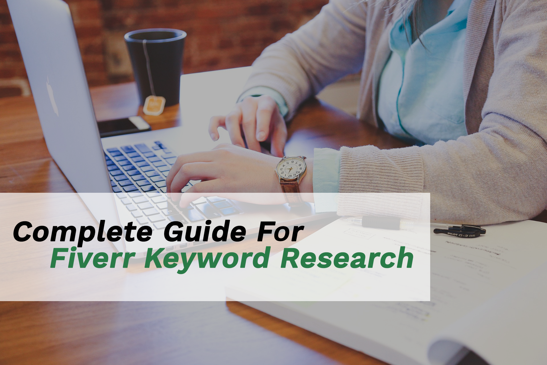 How to do Fiverr Keyword Research properly
